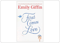 emily-giffin-first-comes-love
